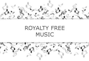 I will give you 2 Royalty Free music tracks